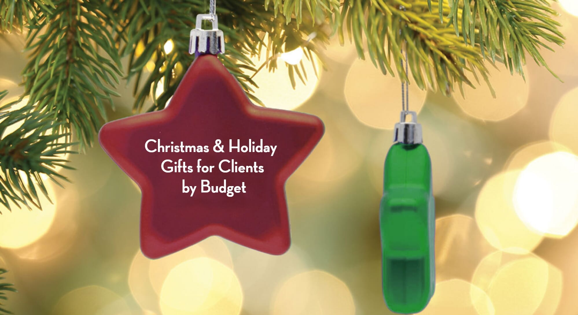 Christmas & Holiday Gifts<br>for Clients by Budget